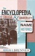 The Encyclopedia of College and University Name Histories