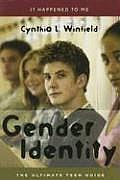It Happened to Me #16: Gender Identity: The Ultimate Teen Guide