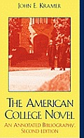 The American College Novel: An Annotated Bibliography