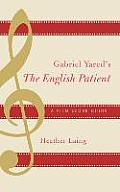 Gabriel Yared's the English Patient: A Film Score Guide