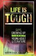 Life Is Tough: Guys, Growing Up, and Young Adult Literature
