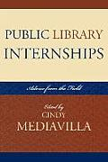 Public Library Internships: Advice from the Field