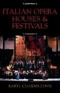Italian Opera Houses and Festivals