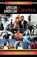 Historical Dictionary of African-American Cinema (Historical Dictionaries of Literature and the Arts #12) Cover