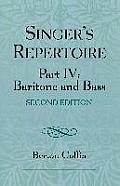 The Singer's Repertoire, Part IV: Baritone and Bass, Second Edition