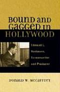 Bound and Gagged in Hollywood: Edward L. Hartmann, Screenwriter and Producer