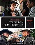 Encyclopedia of Television Film Directors 2 Volume Set