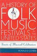 american folk music and musicians  11  a history of folk music festivals in