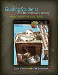Guiding Students into Information Literacy: Strategies for Teachers and Teacher-Librarians