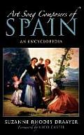 Art Song Composers of Spain: An Encyclopedia Cover