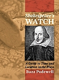 Shakespeare's Watch: A Guide to Time and Location in the Plays
