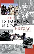 Brief Romanian Military History