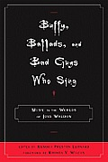 Buffy, Ballads, and Bad Guys Who Sing: Music in the Worlds of Joss Whedon