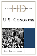 Historical Dictionary of the U.S. Congress