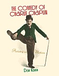 The Comedy of Charlie Chaplin: Artistry in Motion