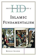 Historical Dictionary of Islamic Fundamentalism (Historical Dictionaries of Religions, Philosophies, and Move) Cover