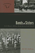 American Wind Band #3: Bands of Sisters: U.S. Women's Military Bands During World War II