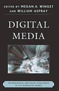 Digital Media: Technological and Social Challenges of the Interactive World
