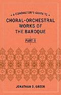 A Conductor's Guide to Selected Baroque Choral-Orchestral Works
