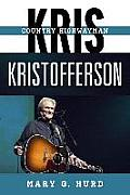 Kris Kristofferson: Country Highwayman (Tempo: A Rowman & Littlefield Music Series on Rock, Pop, and)
