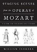 Staging Scenes from the Operas of Mozart