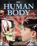 Human Body: An Amazing Inside Look at You Cover