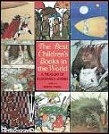 The Best Children's Books in the World: A Treasury of Illustrated Stories