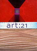 Art: 21: Art in the Twenty-First Century