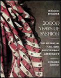 20000 Years Of Fashion The History Of Costume & Personal Adornment