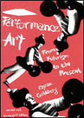 Performance Art From Futurism To The Pre