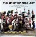 Spirit Of Folk Art The Girard Collection