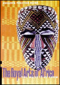 Royal Arts Of Africa The Majesty Of Form