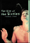 Rise of the Sixties American & Europeanh Art in the Era of Descent