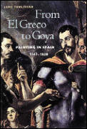 From El Greco To Goya Painting In Spain