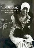 VanDerZee Photographer 1886 1983