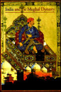Discoveries: India and the Mughal Dynasty (Discoveries)