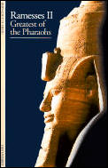 Ramesses II Greatest Of The Pharaohs