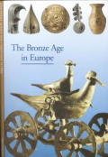 Discoveries: Bronze Age in Europe (Discoveries)