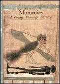 Mummies A Voyage Through Eternity