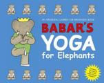 Babar's Yoga for Elephants  Cover