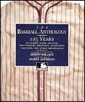 Baseball Anthology 125 Years Of Stories