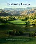Nicklaus by Design Golf Course Strategy & Architecture