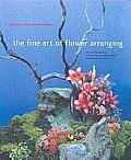 Fine Art of Flower Arranging A Garden Club of America Book