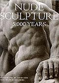 Nude Sculpture: 5000 Years