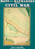 Maps & Mapmakers of the Civil War
