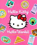 Hello Kitty Hello World With 3 Luggage Tags & 4 Postcards & Bookmark