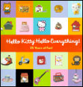 Hello Kitty Hello Everything 25 Years