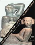 Pre Columbian Art & The Post Columbian