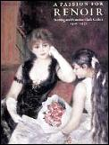 Passion For Renoir Sterling & Francine Clark Collect 1916 1951