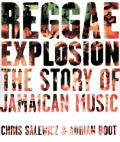 Reggae Explosion Story Of Jamaican Musi